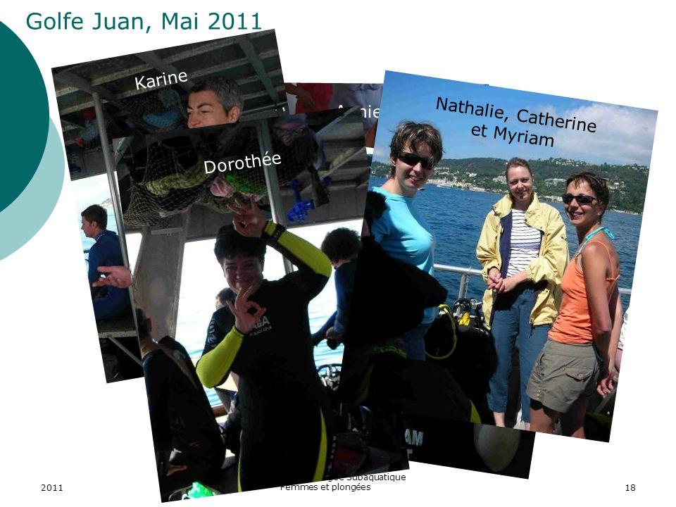 2011 ASPTT Section Plongée Subaquatique Femmes et plongées18 Annie Golfe Juan, Mai 2011 Karine Nathalie Dorothée Nathalie, Catherine et Myriam
