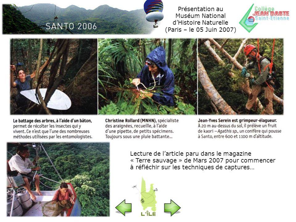 Présentation au Muséum National dHistoire Naturelle (Paris – le 05 Juin 2007) Lecture de larticle paru dans le magazine « Terre sauvage » de Mars 2007