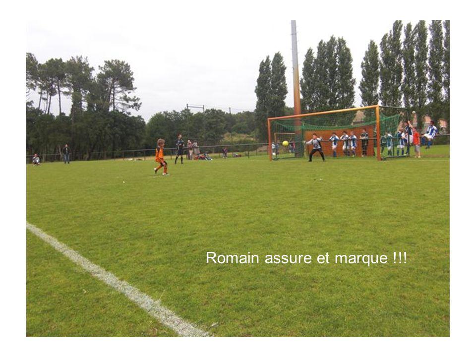 Romain assure et marque !!!