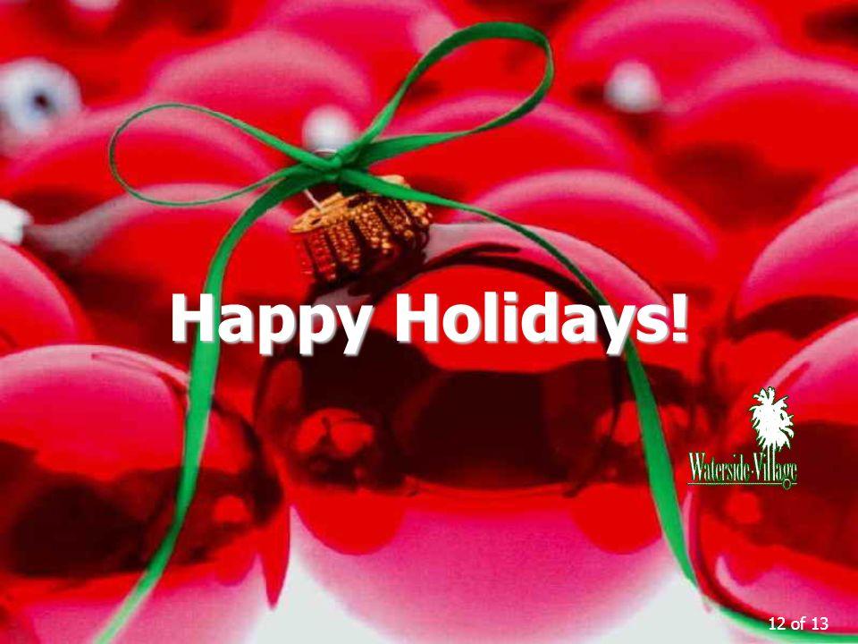 12 of 13 Happy Holidays!