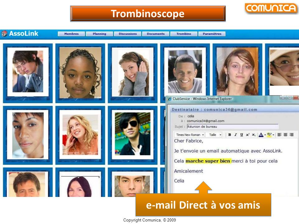 Trombinoscope e-mail Direct à vos amis Copyright Comunica, © 2009