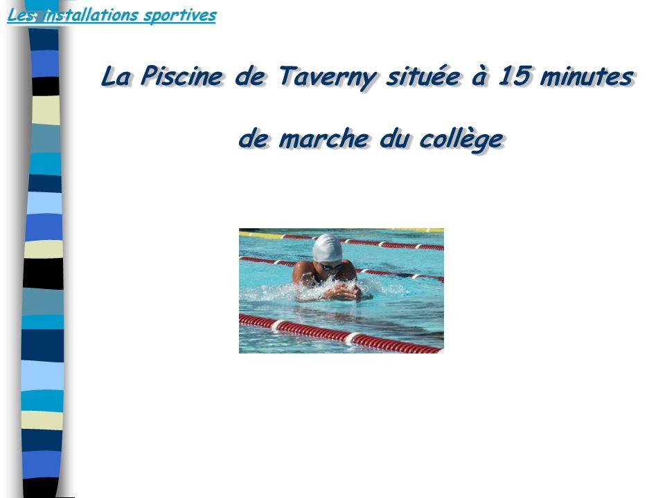 Les installations sportives La Piscine de Taverny située à 15 minutes de marche du collège La Piscine de Taverny située à 15 minutes de marche du collège