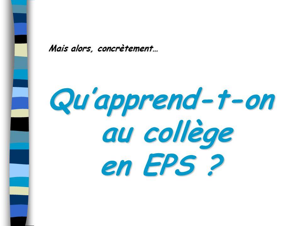 Comment apprend-t-on en EPS .