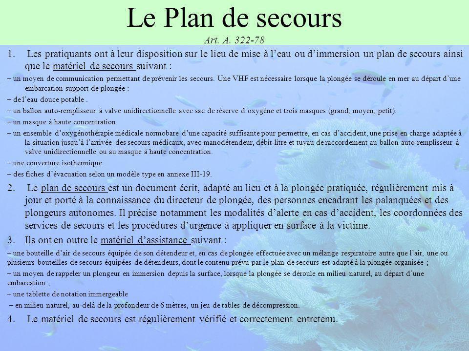 Le Plan de secours Art.A. 322-78 1.