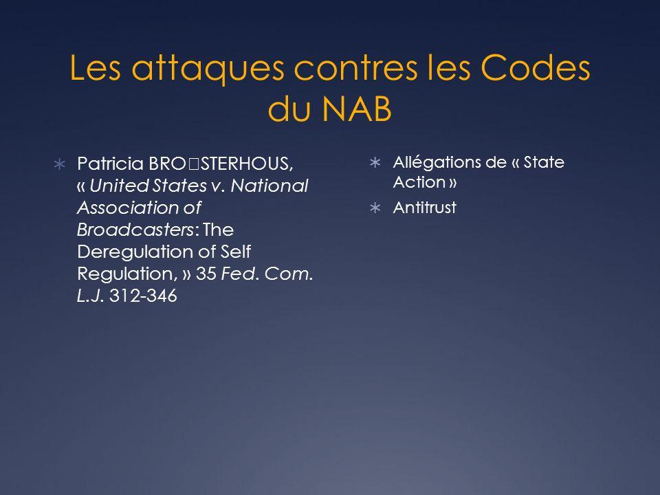 Au Canada Association canadienne des radiodiffuseurs Crée en 1926 Met en place un « code déthique » En 1988, institue le Conseil canadien des normes de la radiodiffusion (CCNRT)