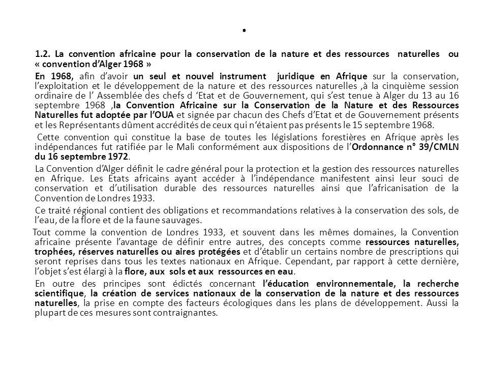 . 1.2. La convention africaine pour la conservation de la nature et des ressources naturelles ou « convention dAlger 1968 » En 1968, afin davoir un se