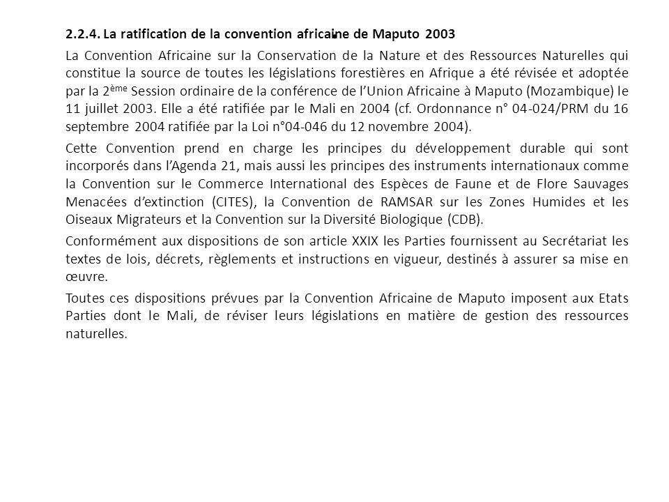 . 2.2.4. La ratification de la convention africaine de Maputo 2003 La Convention Africaine sur la Conservation de la Nature et des Ressources Naturell
