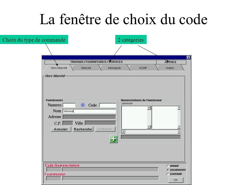 La fenêtre de choix du code Choix du type de commande2 catégories