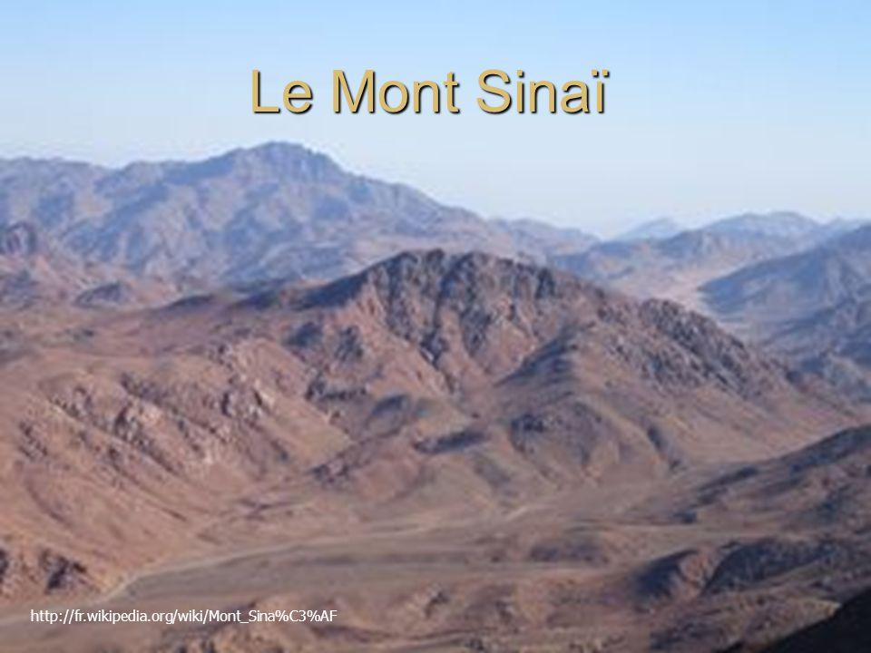 http://fr.wikipedia.org/wiki/Mont_Sina%C3%AF Le Mont Sinaï
