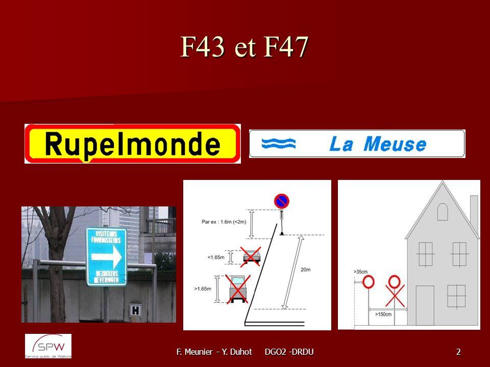 F. Meunier - Y. Duhot DGO2 -DRDU93 La signalisation directionnelle