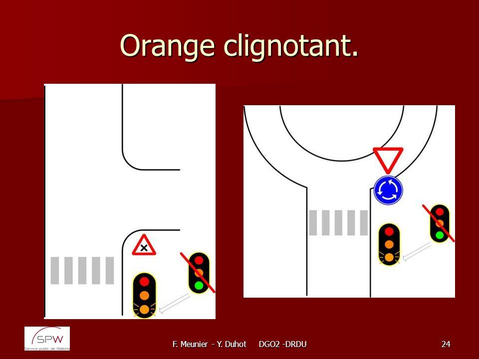 F. Meunier - Y. Duhot DGO2 -DRDU24 Orange clignotant.
