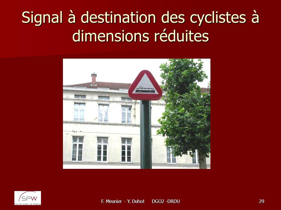 F. Meunier - Y. Duhot DGO2 -DRDU29 Signal à destination des cyclistes à dimensions réduites