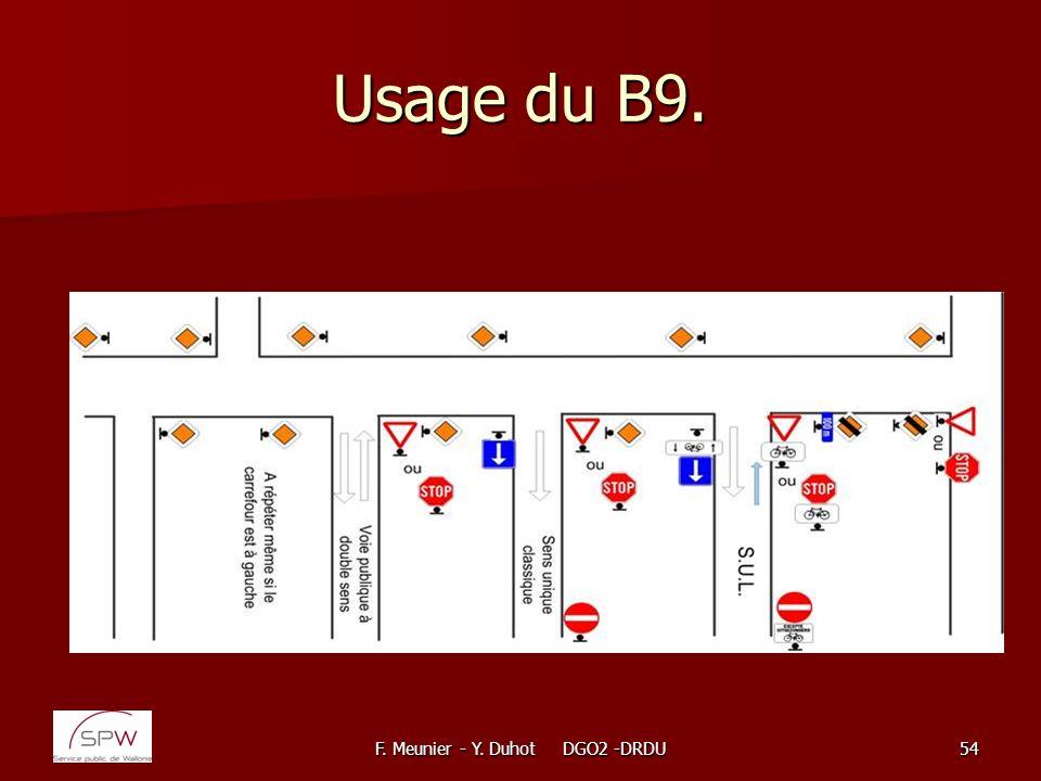 F. Meunier - Y. Duhot DGO2 -DRDU54 Usage du B9.