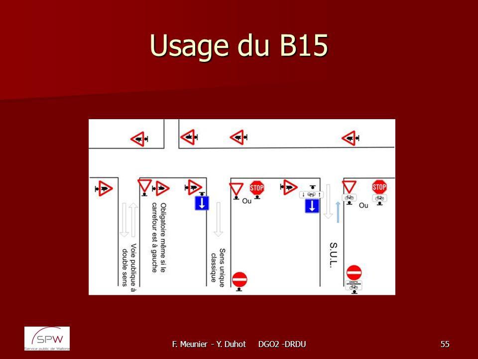 F. Meunier - Y. Duhot DGO2 -DRDU55 Usage du B15