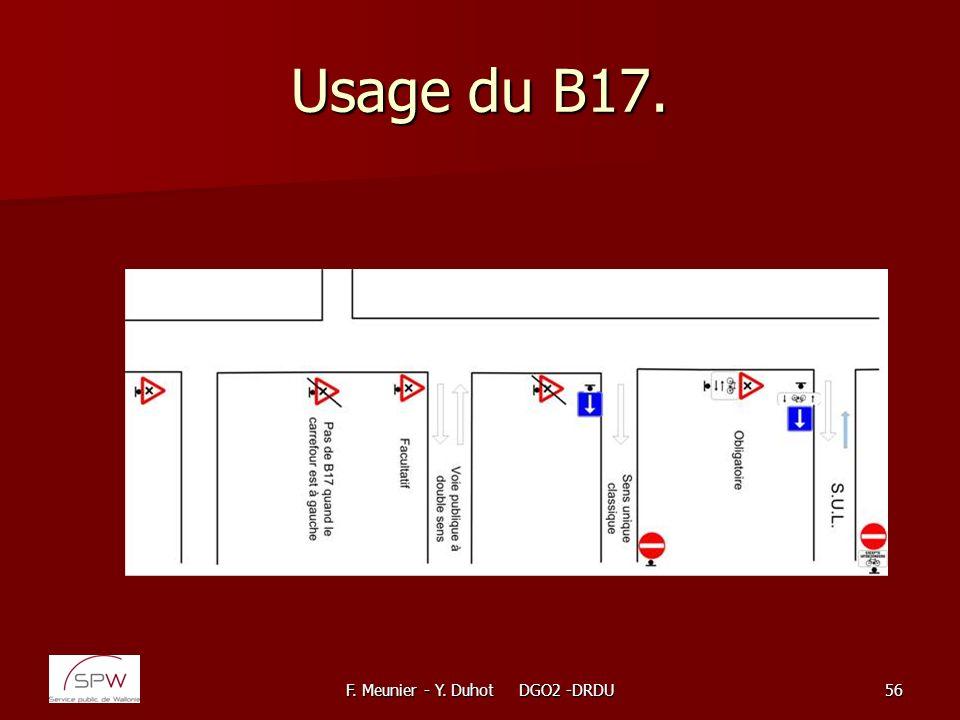 F. Meunier - Y. Duhot DGO2 -DRDU56 Usage du B17.