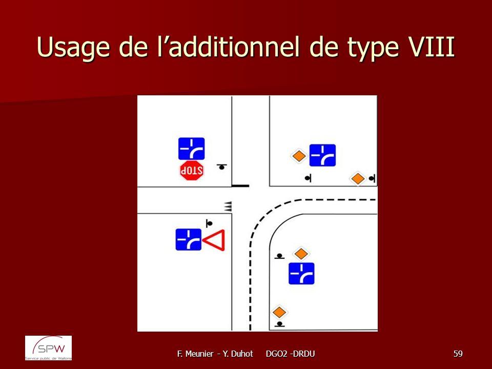 F. Meunier - Y. Duhot DGO2 -DRDU59 Usage de ladditionnel de type VIII
