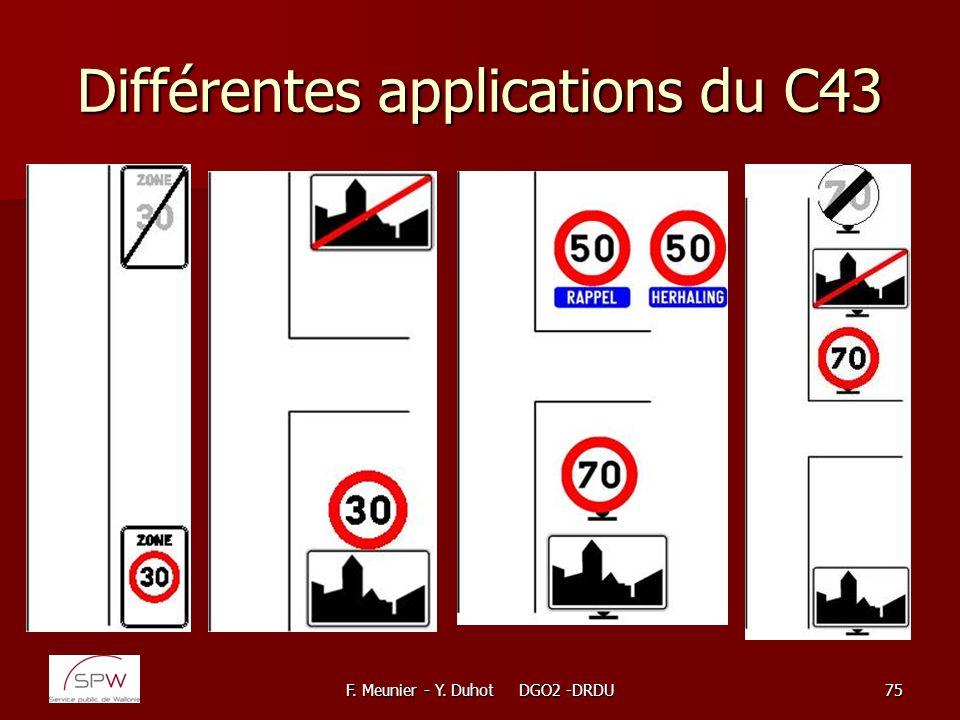 F. Meunier - Y. Duhot DGO2 -DRDU75 Différentes applications du C43