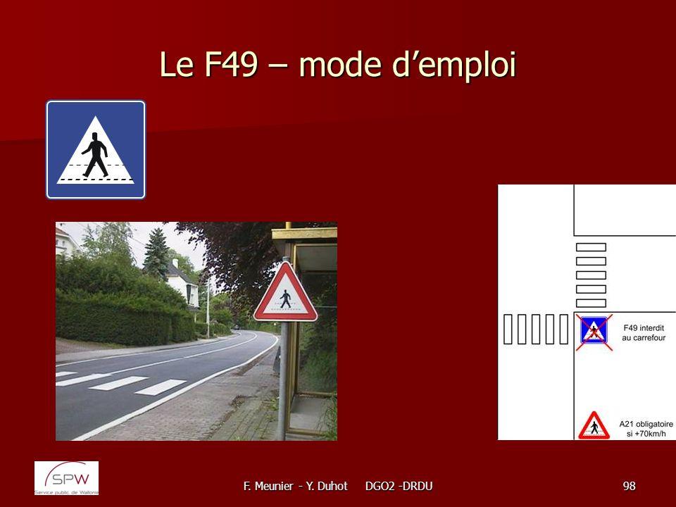 F. Meunier - Y. Duhot DGO2 -DRDU98 Le F49 – mode demploi