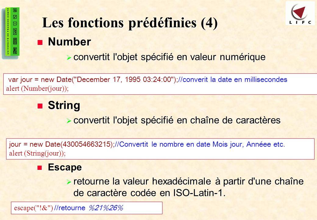 19 Les fonctions prédéfinies (4) Number Number convertit l objet spécifié en valeur numérique convertit l objet spécifié en valeur numérique String String convertit l objet spécifié en chaîne de caractères convertit l objet spécifié en chaîne de caractères Escape Escape retourne la valeur hexadécimale à partir d une chaîne de caractère codée en ISO-Latin-1.