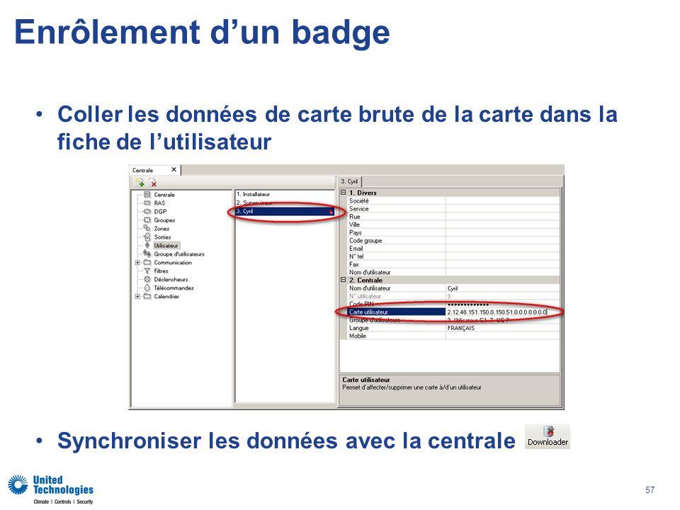 57 Enrôlement dun badge Coller les données de carte brute de la carte dans la fiche de lutilisateur Synchroniser les données avec la centrale