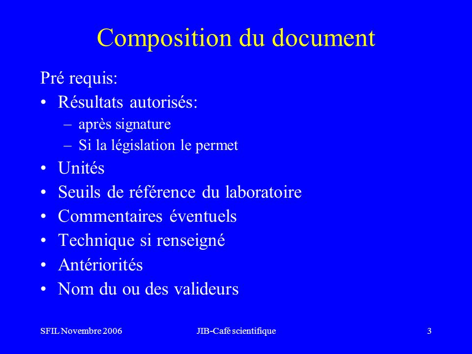 SFIL Novembre 2006JIB-Café scientifique4 Exemples de documents