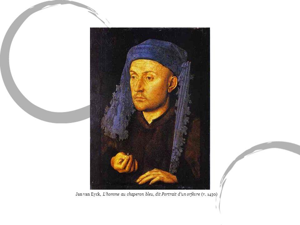 Jan van Eyck, Lhomme au chaperon bleu, dit Portrait dun orfèvre (v. 1430)