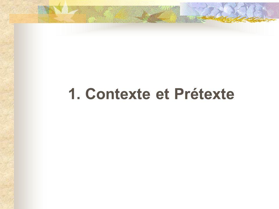 1. Contexte et Prétexte