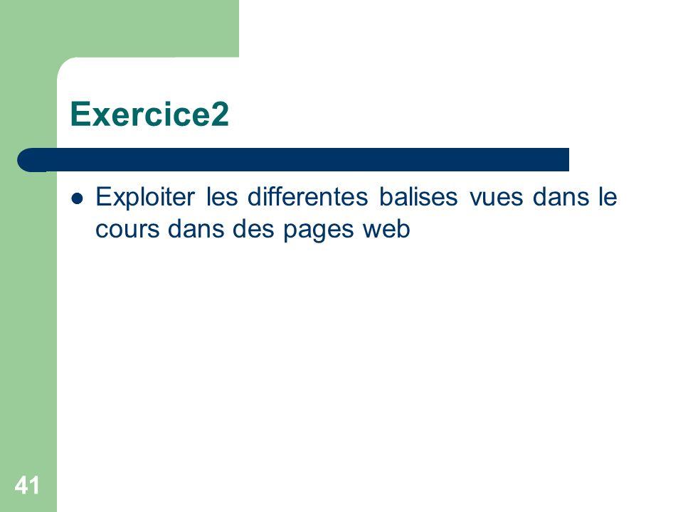 41 Exercice2 Exploiter les differentes balises vues dans le cours dans des pages web