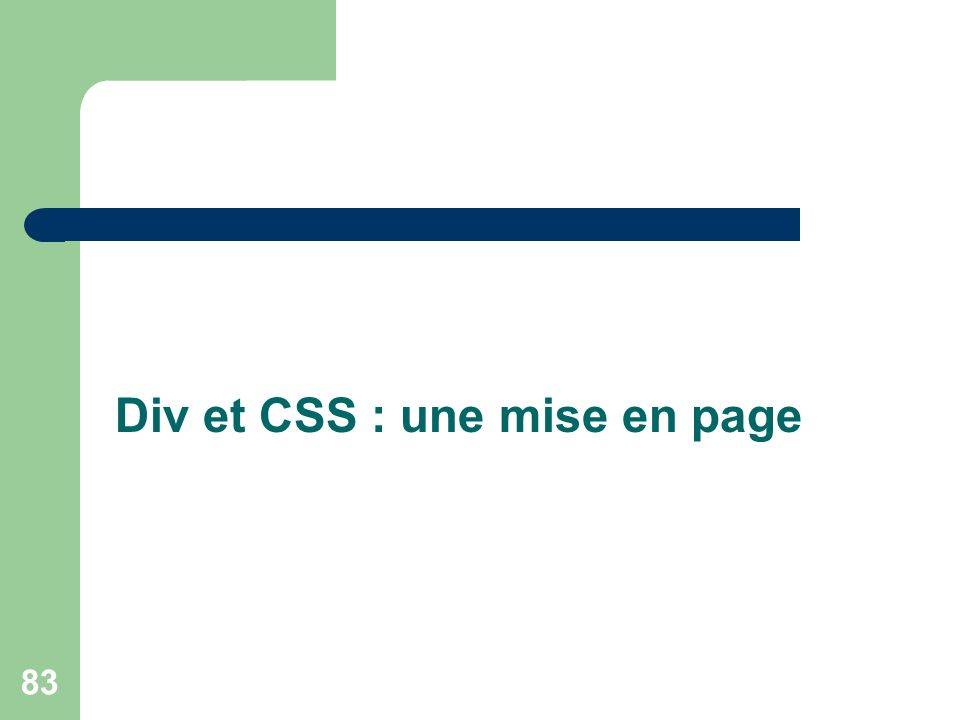 83 Div et CSS : une mise en page
