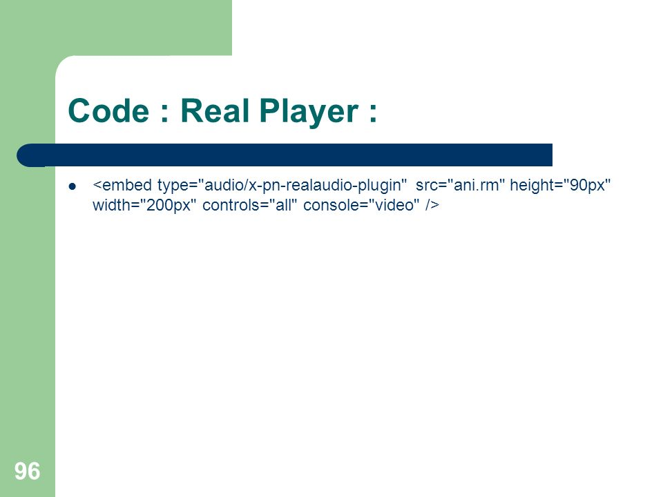 96 Code : Real Player :