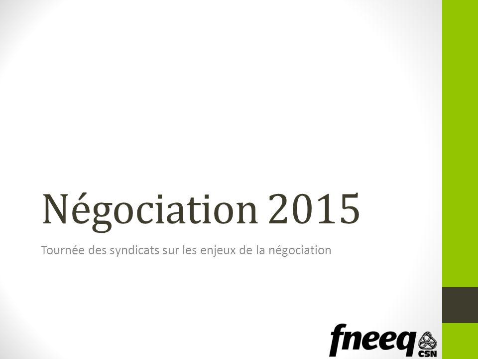 Négociation 2015 Tournée des syndicats sur les enjeux de la négociation