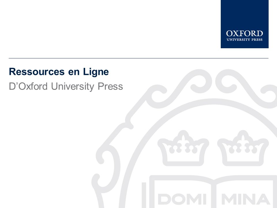 Ressources en Ligne DOxford University Press