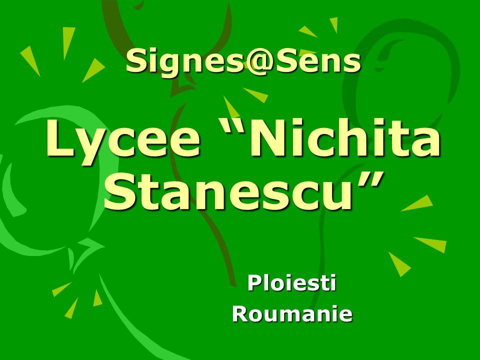 Signes@Sens Lycee Nichita Stanescu PloiestiRoumanie