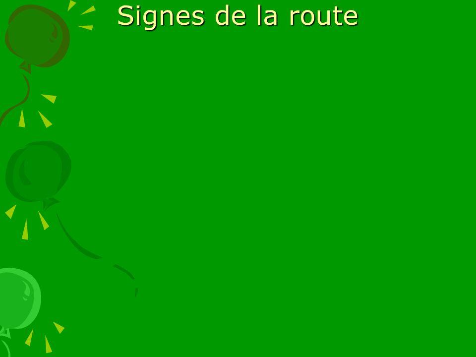 Signes de la route