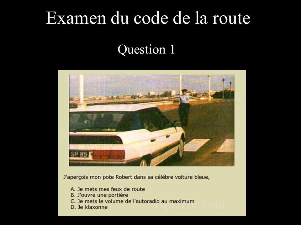 Examen du code de la route Question 1