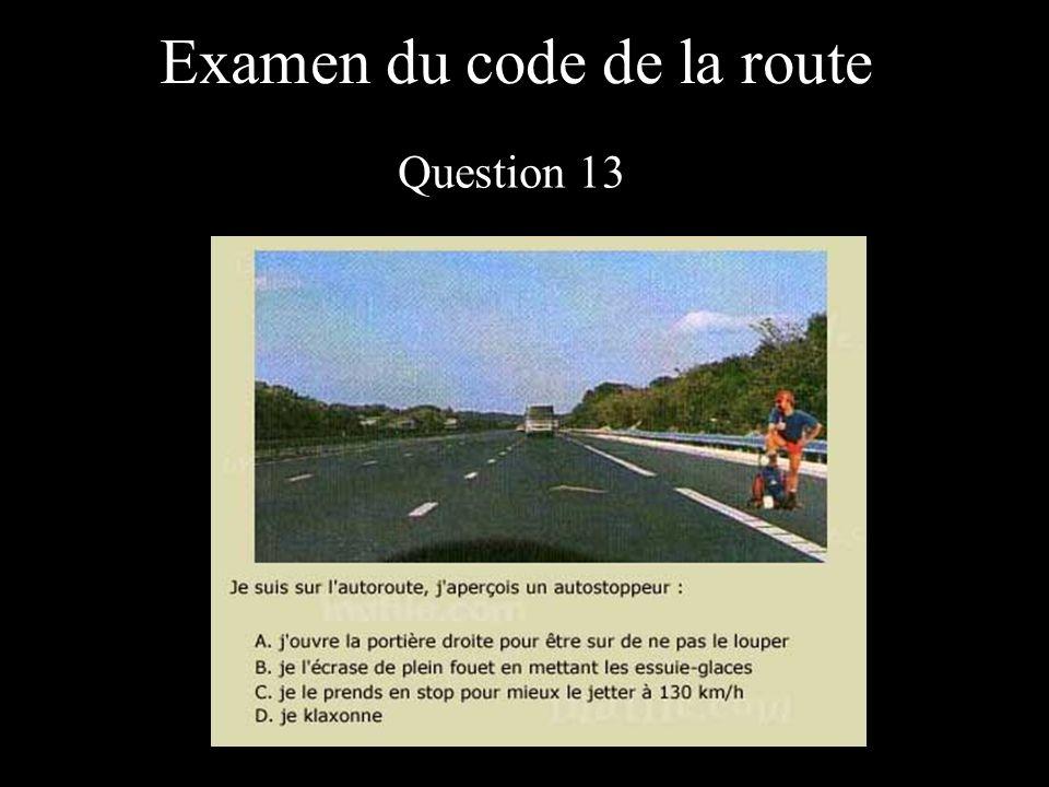 Examen du code de la route Question 13