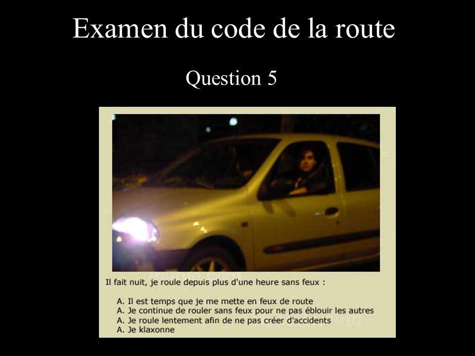 Examen du code de la route Question 5