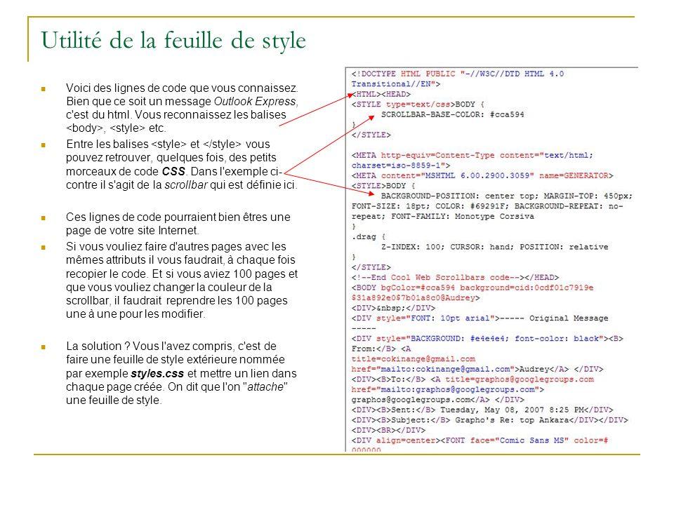 Le code de la feuille de style CSS Voici donc une partie de code d une feuille de style.