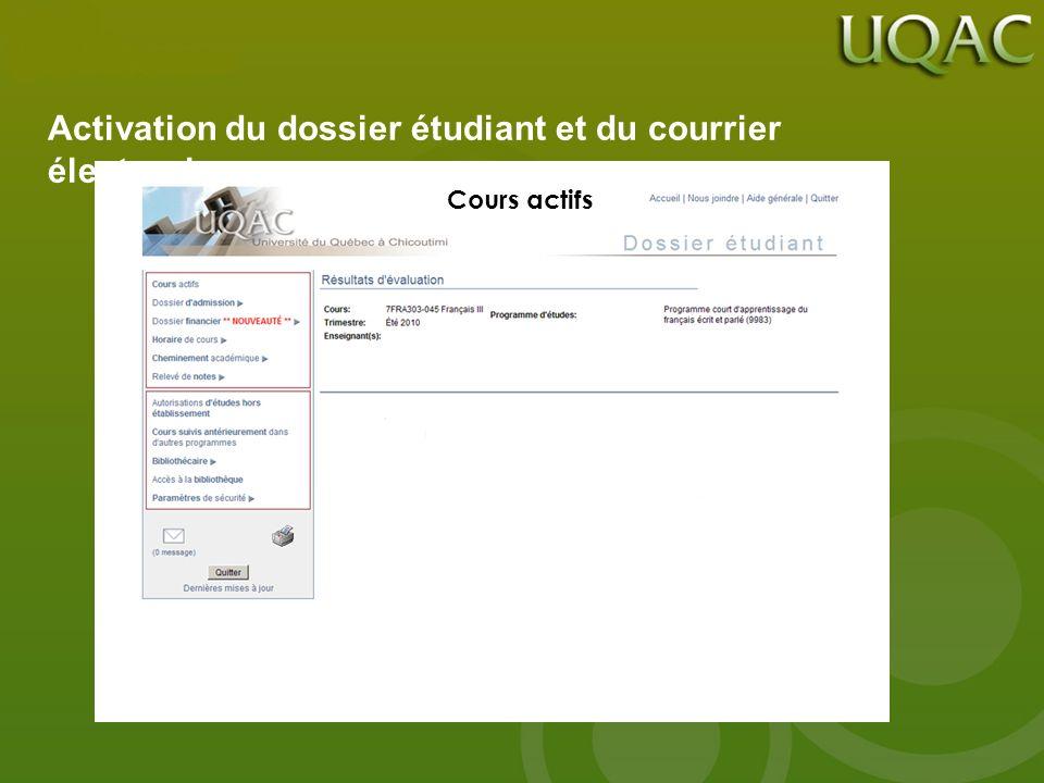 Activation du dossier étudiant et du courrier électronique Cours actifs