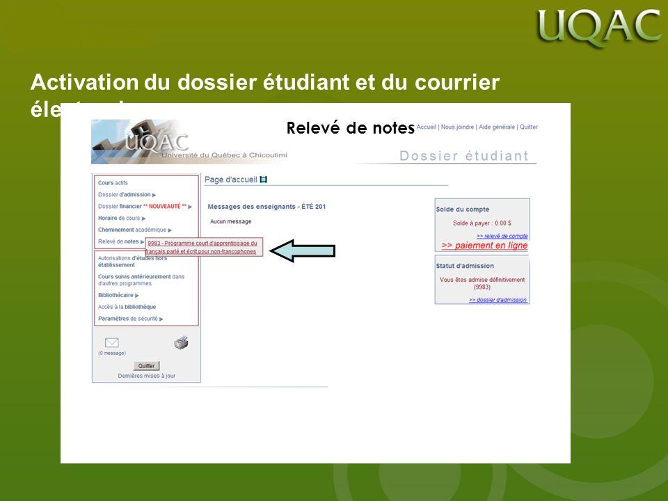 Activation du dossier étudiant et du courrier électronique Relevé de notes