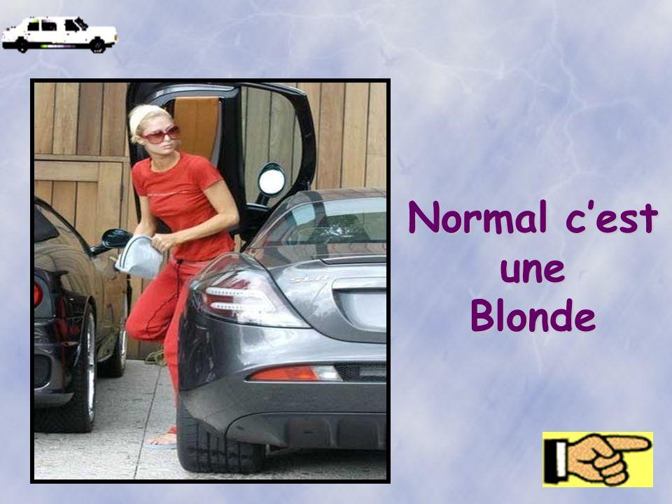 Normal cest une Blonde