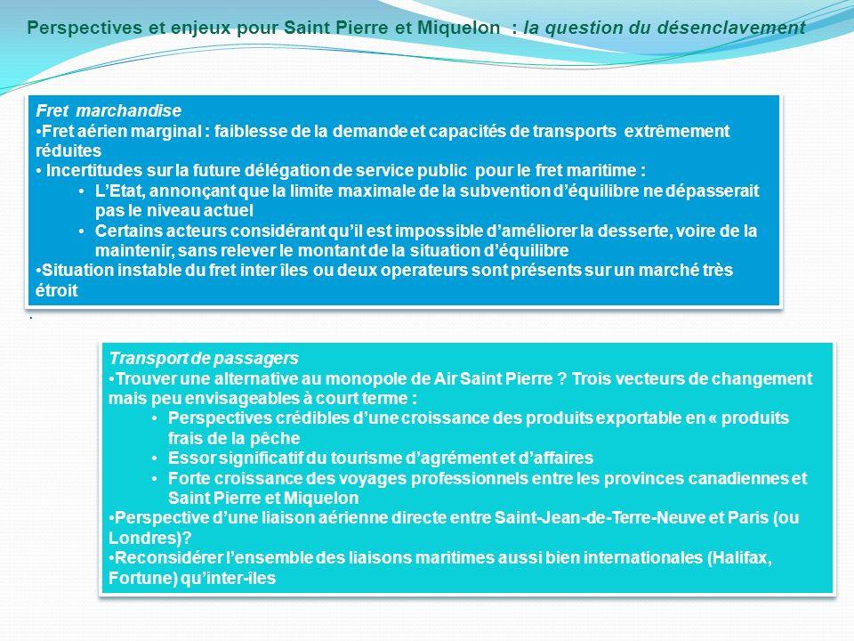 Perspectives et enjeux pour Saint Pierre et Miquelon : la question du désenclavement.