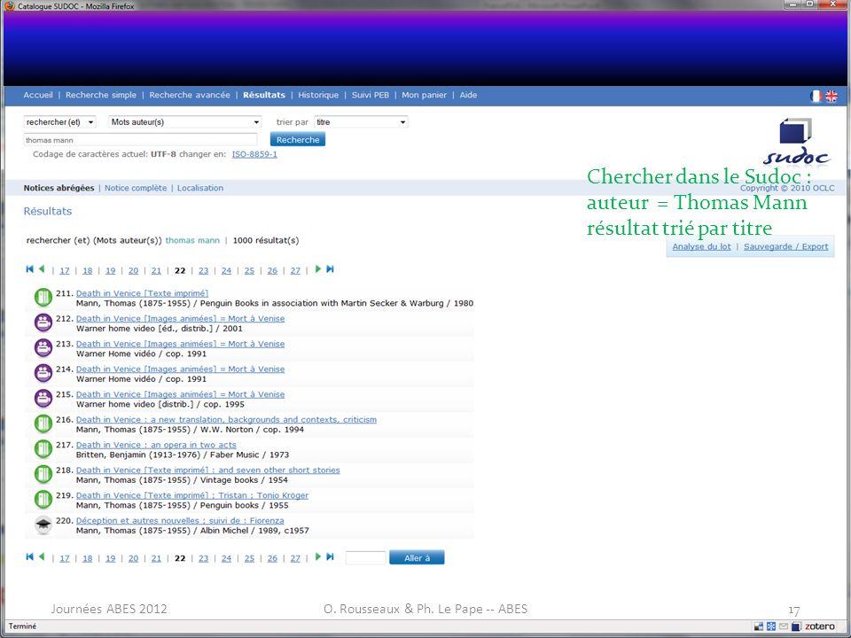 Chercher dans le Sudoc : auteur = Thomas Mann résultat trié par titre 17Journées ABES 2012O. Rousseaux & Ph. Le Pape -- ABES