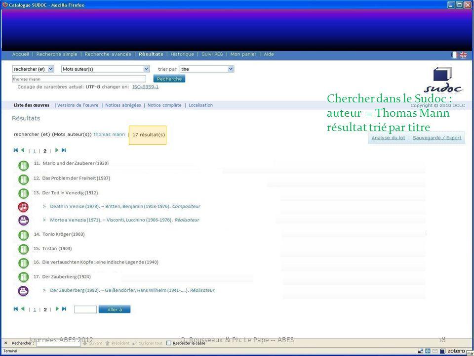 Chercher dans le Sudoc : auteur = Thomas Mann résultat trié par titre 18Journées ABES 2012O. Rousseaux & Ph. Le Pape -- ABES