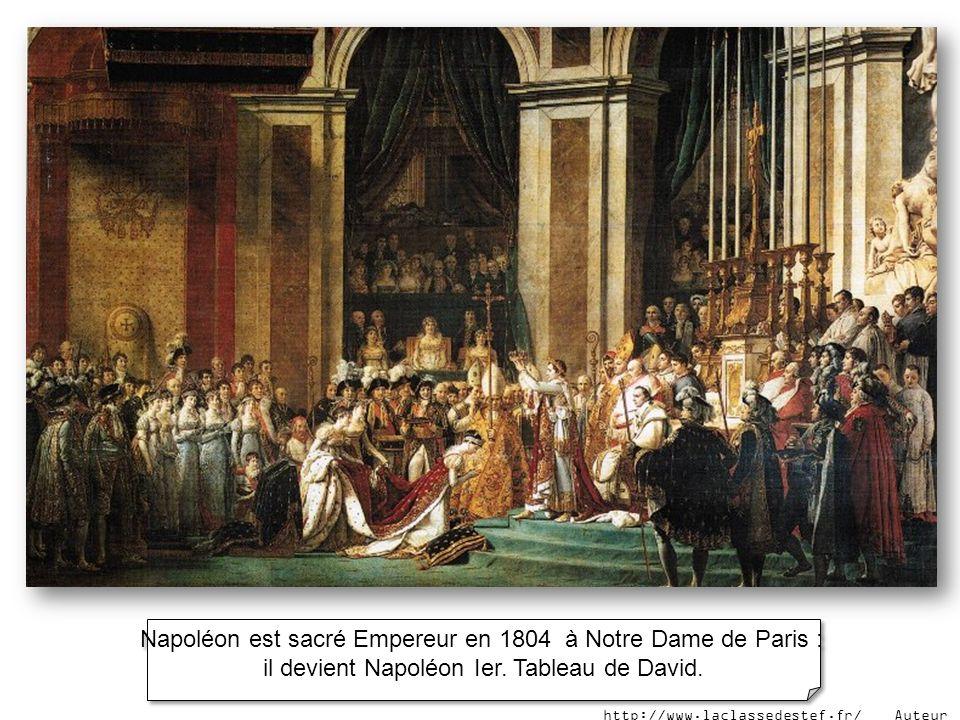Napoléon est sacré Empereur en 1804 à Notre Dame de Paris : il devient Napoléon Ier. Tableau de David. Napoléon est sacré Empereur en 1804 à Notre Dam