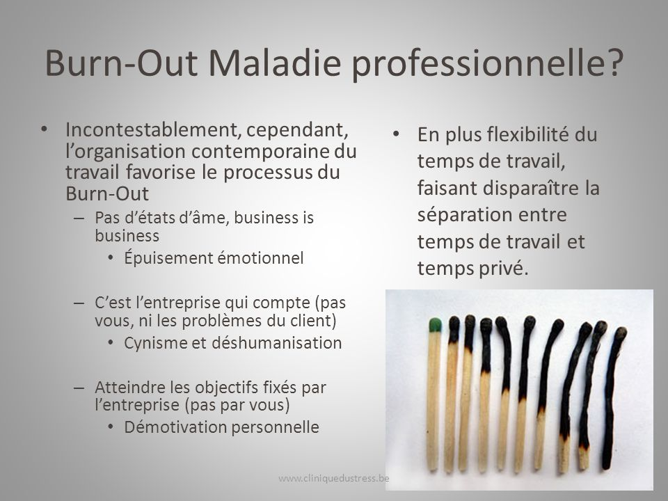 Burn-Out Maladie professionnelle.