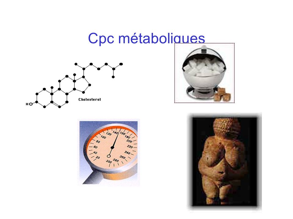 Cpc métaboliques