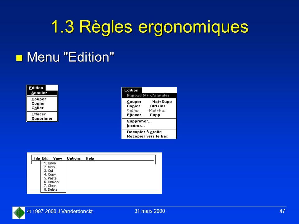 1997-2000 J.Vanderdonckt 31 mars 2000 47 1.3 Règles ergonomiques n Menu