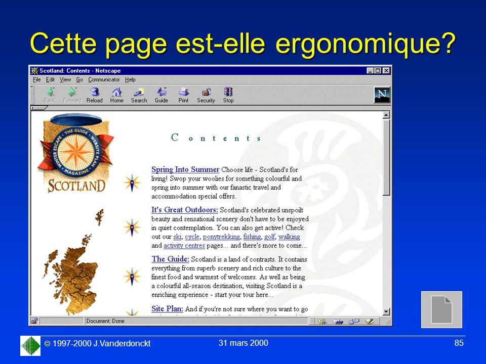 1997-2000 J.Vanderdonckt 31 mars 2000 85 Cette page est-elle ergonomique?