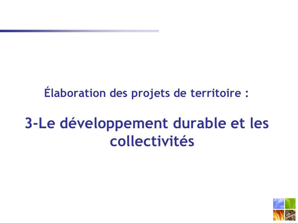 Élaboration des projets de territoire : 3-Le développement durable et les collectivités